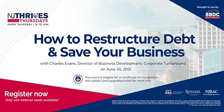 How to Restructure Debt & Save Your Business tickets