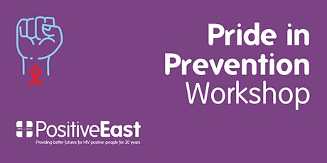 Pride in Prevention (sexual health workshop for East London) tickets
