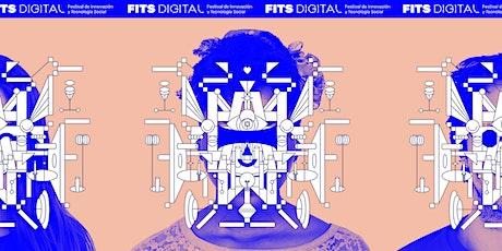 Festival de Innovación y Tecnología Social - #FITSDigital2021 entradas