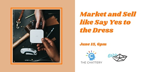Market and Sell like Say Yes to the Dress  - IN-PERSON CLASS tickets