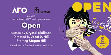 Open (Archived 2019 U.S. Premiere) tickets