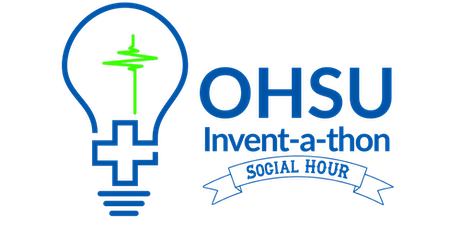 OHSU Invent-a-thon Social Hour tickets