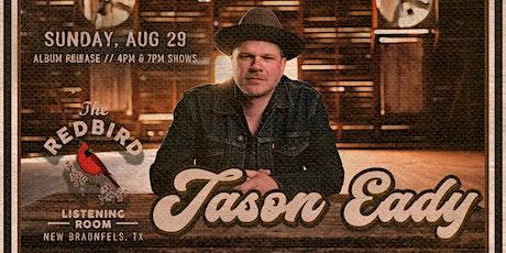 Jason Eady - Album Release @ The Redbird - 7 pm tickets