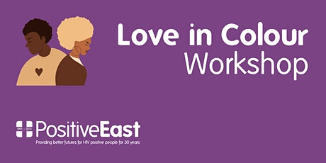 Love in Colour (sexual health workshop for East London) tickets