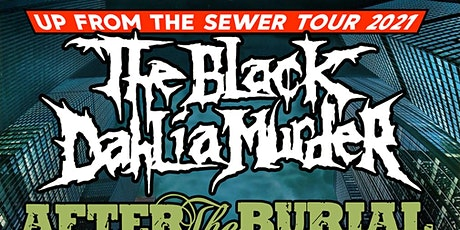 THE BLACK DAHLIA MURDER: Up From the Sewer Tour tickets