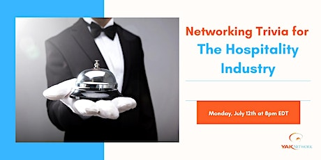 Business Networking for the Hospitality Industry - Yak Virtual Trivia ! tickets