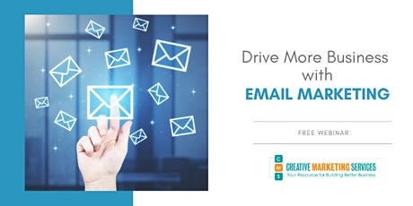 Live Webinar: Drive More Business with Email Mktg tickets