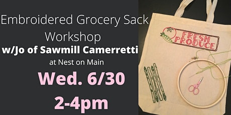 Embroidered Grocery Sack Workshop w/Jo of Sawmill Camerretti. tickets