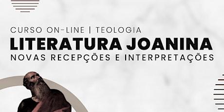 """Literatura Joanina: Novas Recepções e Interpretações"" ingressos"