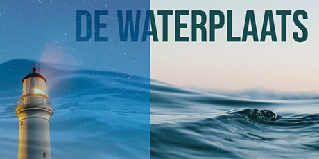 De Waterplaats tickets