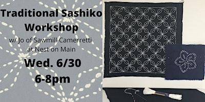 Traditional Sashiko Workshop w/Jo of Sawmill Camerretti.