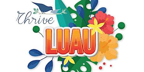 Thrive Luau tickets