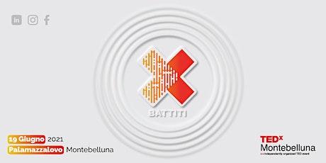 TEDxMontebelluna - BATTITI biglietti