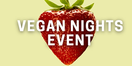 Vegan Cooking Night Event: Cooking, Chatting, Dating tickets