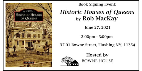 Book Signing Event: Historic Houses of Queens by Rob MacKay tickets