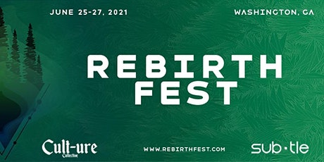 Subtle and Cult-ure Collective present's : Rebirth Music Festival tickets