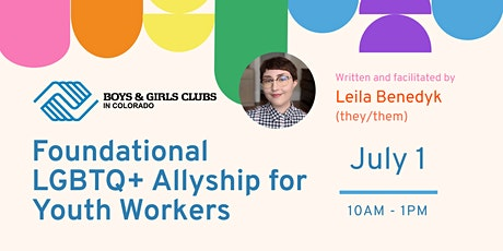Foundational LGBTQ+ Allyship for Youth Workers tickets