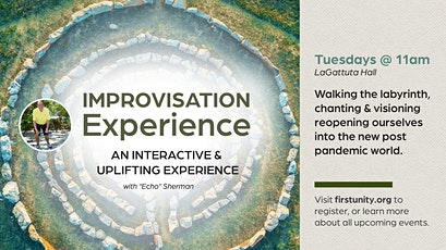 Improvisation Experience with our Labyrinth at First Unity Spiritual Campus tickets