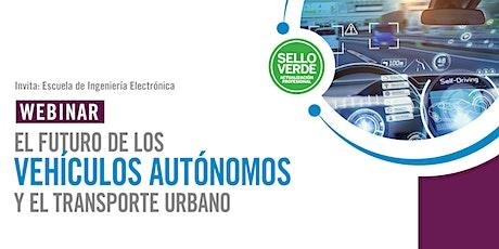 Sello verde: El futuro de los vehículos autónomos y el transporte urbano tickets