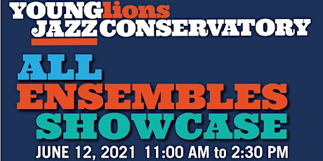 Young Lions Jazz Conservatory All Ensembles Showcase tickets