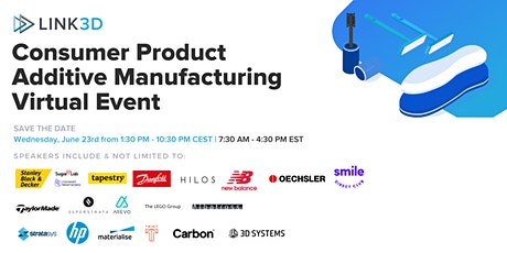 Consumer Product Additive Manufacturing & 3D Printing Virtual Event tickets