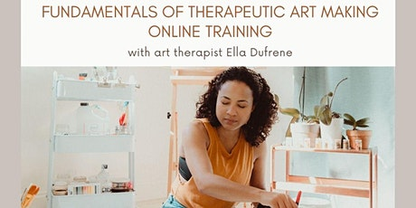 Fundamentals of Therapeutic Art Making Online Training tickets