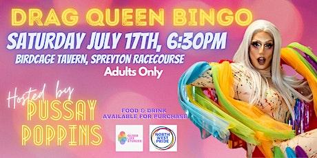 Drag Queen Bingo - ADULTS ONLY - Spreyton Racecource tickets