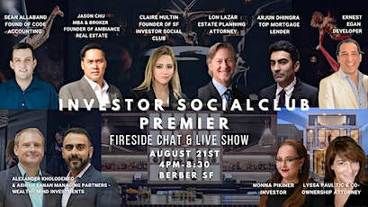 SF Investor Social Club - Fireside Chat & Show tickets