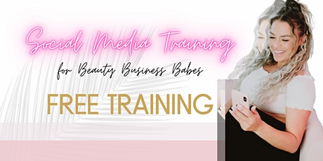 FREE WEBINAR | Social Media Content Tips for Beauty Business Babes tickets