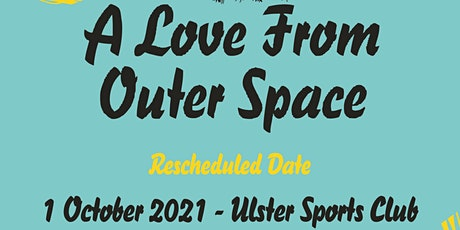 A Love From Outer Space tickets