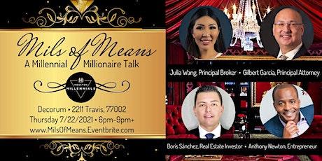Mils of Means - A Millennial Millionaire Seminar tickets