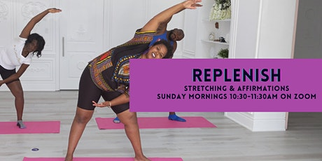 Replenish - Stretching & Affirmations tickets