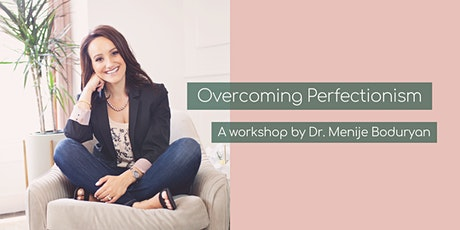 Overcoming Perfectionism tickets