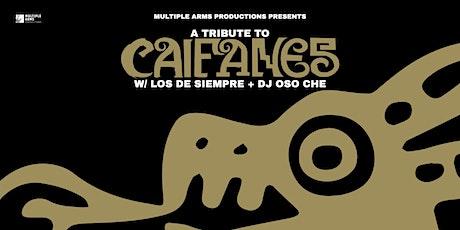 Tribute to CAIFANES w/ Los de Siempre tickets