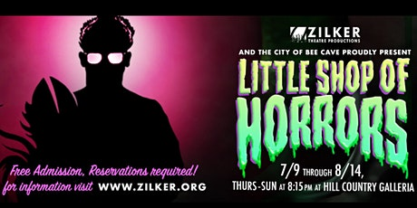 Little Shop of Horrors presented by ZTP + Hill Country Galleria tickets