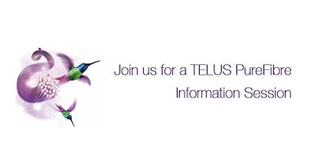 TELUS PureFibre™ is coming to your neighbourhood! tickets