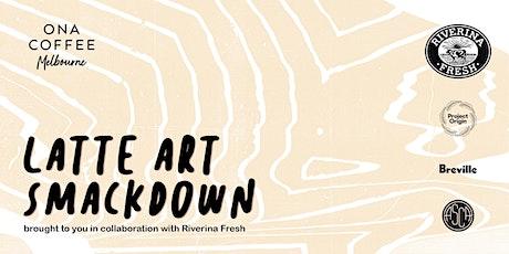Ona Melbourne Latte Art Smackdown tickets