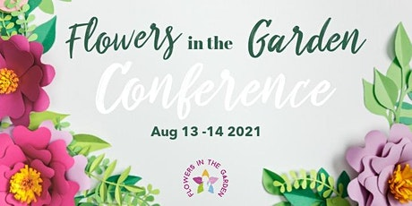 Flowers in the Garden Mother-Daughter Conference & Banquet tickets