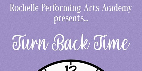 Turn Back Time Spring Recital 1:00 pm Performance tickets