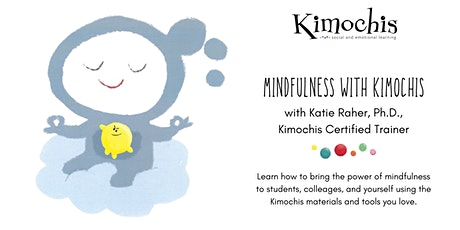 Mindfulness with Kimochis (Virtual Workshop) tickets