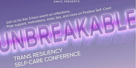 Unbreakable! TGNC Self-Care Conference tickets