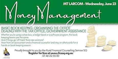 MT LARCOM Money Management Workshop tickets