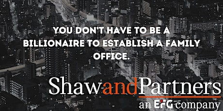 You don't have to be a billionaire to establish a family office. tickets