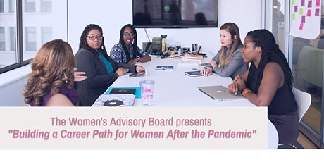 Building A Career Path for Women After the Pandemic tickets
