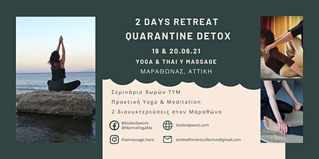 2 Days Retreat Quarantine Detox tickets