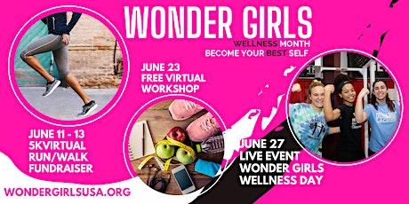 Wonder Girls Wellness: 5K Virtual Run/Walk Fundraiser tickets