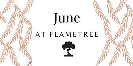 FlameTree Sunday Service - 13th June 2021 tickets