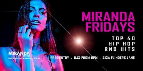 Miranda Fridays Top 40's RNB, Hip Hop tickets