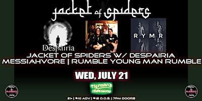 JACKET OF SPIDERS | DESPAIRIA | MESSIAHVORE | RUMBLE YOUNG MAN RUMBLE