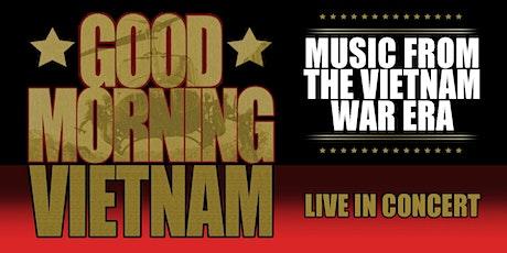 Good Moring Vietnam- Music from Vietnam War era tickets
